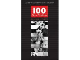 Imagen 100 New Yorkers: A Guide to Illustrious Lives and Locations
