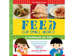 Imagen Feed Our Small World: A Cookbook for Kids