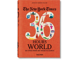 Imagen New York Times 36 Hours. World. 150 Cities from Abu Dhabi to Zurich