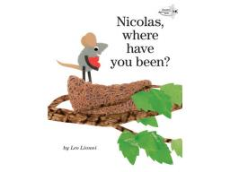 Imagen Nicolas, Where Have You Been? By LEO LIONNI