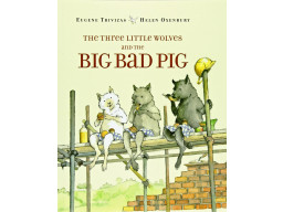 Imagen The Three Little Wolves and the Big Bad Pig
