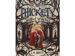 Imagen Thickety #3: Well of Witches, The