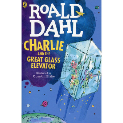 ImagenCharlie and the great glass elevator. Roald Dahl