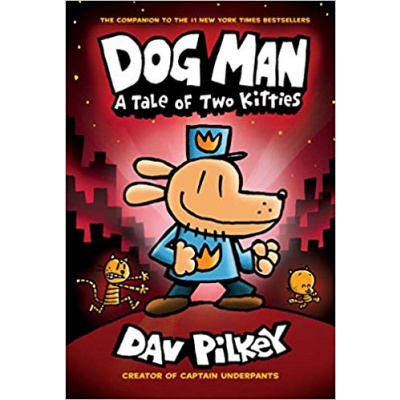 ImagenDog Man a Tale of Two Kitties. Dav Pilkey
