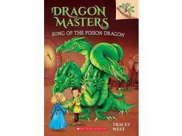 Imagen Dragon Masters. Song of the Poison Dragon. Tracey West