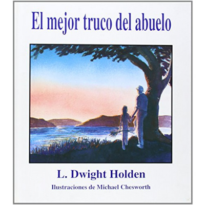 ImagenEl mejor truco del abuelo. Holden, L. Dwight