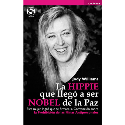 ImagenLa hippie que llegó a ser nobel de paz/ Jody Williams