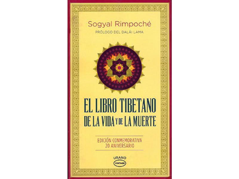 Libro tibetano de la vida y de la muerte . Sogyal Rinpoche
