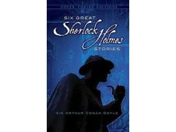 Imagen Six Great Sherlock Holmes Stories. Sir Arthur Conan Doyle
