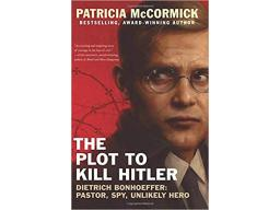 Imagen The Plot To Kill Hitler. Patricia McCormick
